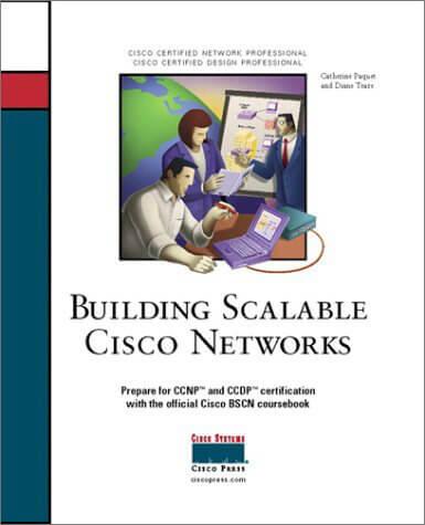 Создание маштабируемых сетей CISCO 2001