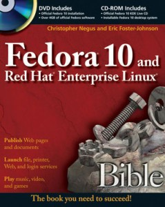 Negus C., Foster-Johnson E.- Fedora 11 and Red Hat Enterprise Linux Bible - 2009