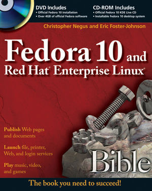 Negus C., Foster-Johnson E.- Fedora 11 and Red Hat Enterprise Linux Bible — 2009