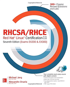 RHCSA-RHCE Red Hat Linux Certification Study Guide
